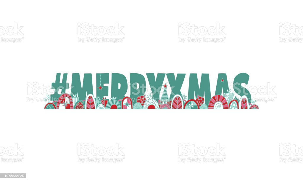 Hashtag Merry Xmas Hand Drawn Vector Doodle vector art illustration