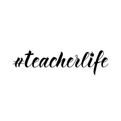 Hashtag teacherlife. Vector illustration. Lettering. Ink illustration.