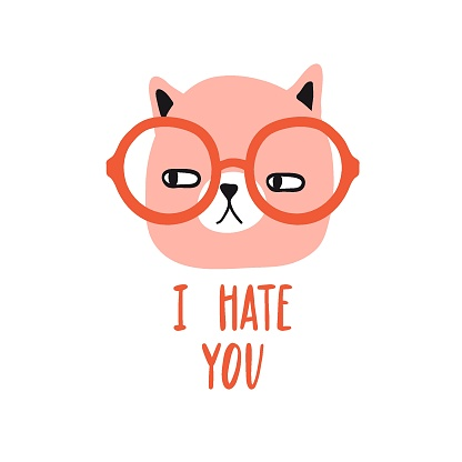 I hate you. Funny grumpy cat with glasses