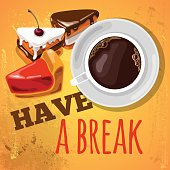 Relax with a cup of coffee and cake. Have a break concept