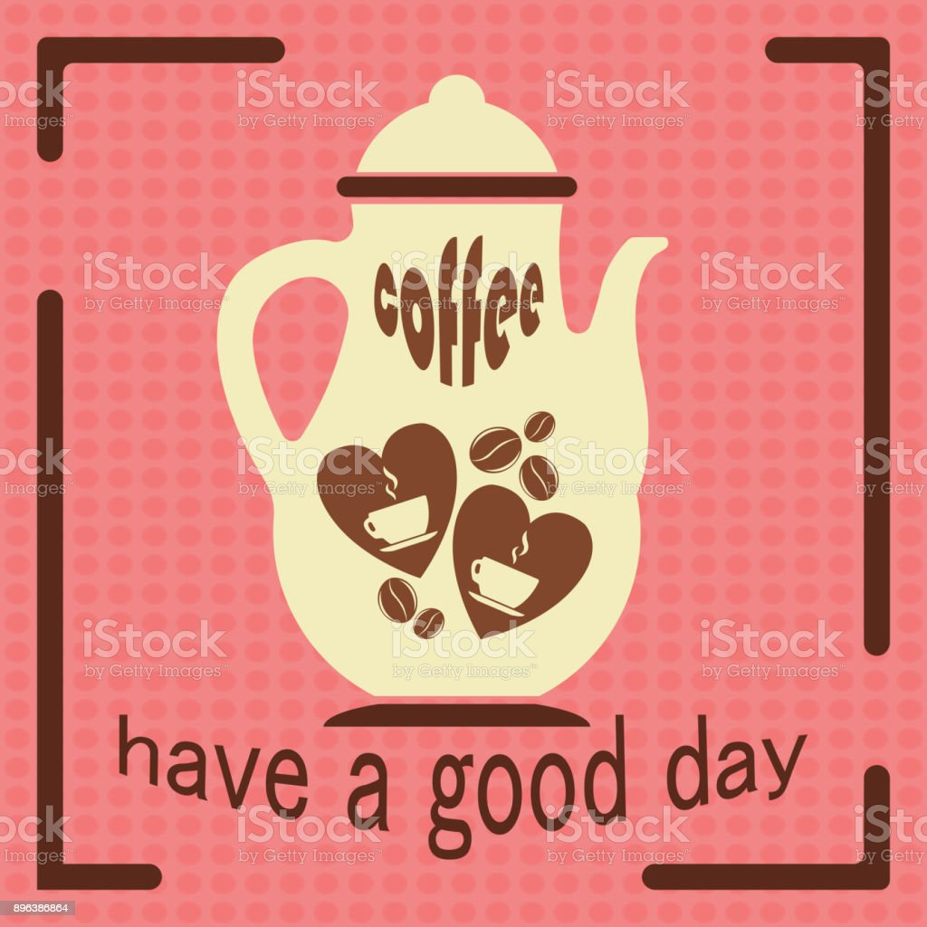 Have A Good Day Quotes Design For Coffee Shop Restaurants Menu