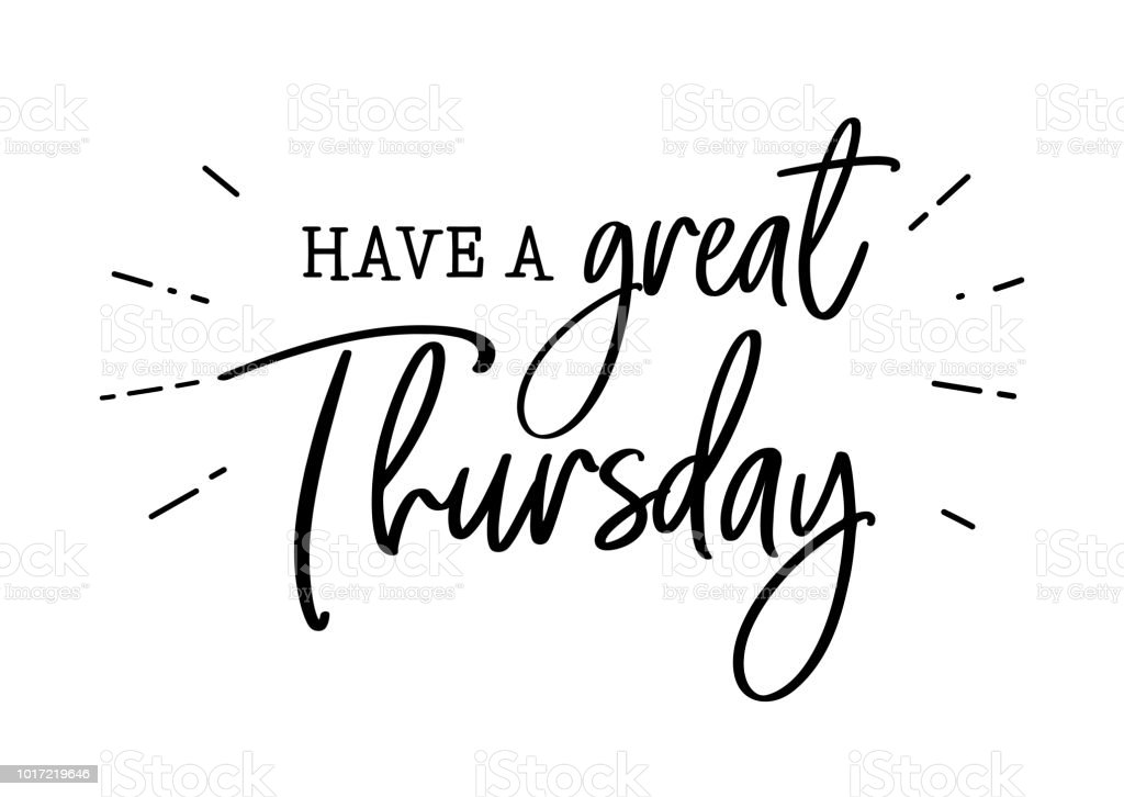 Have A Great Thursday Lettering Stock Illustration - Download ...