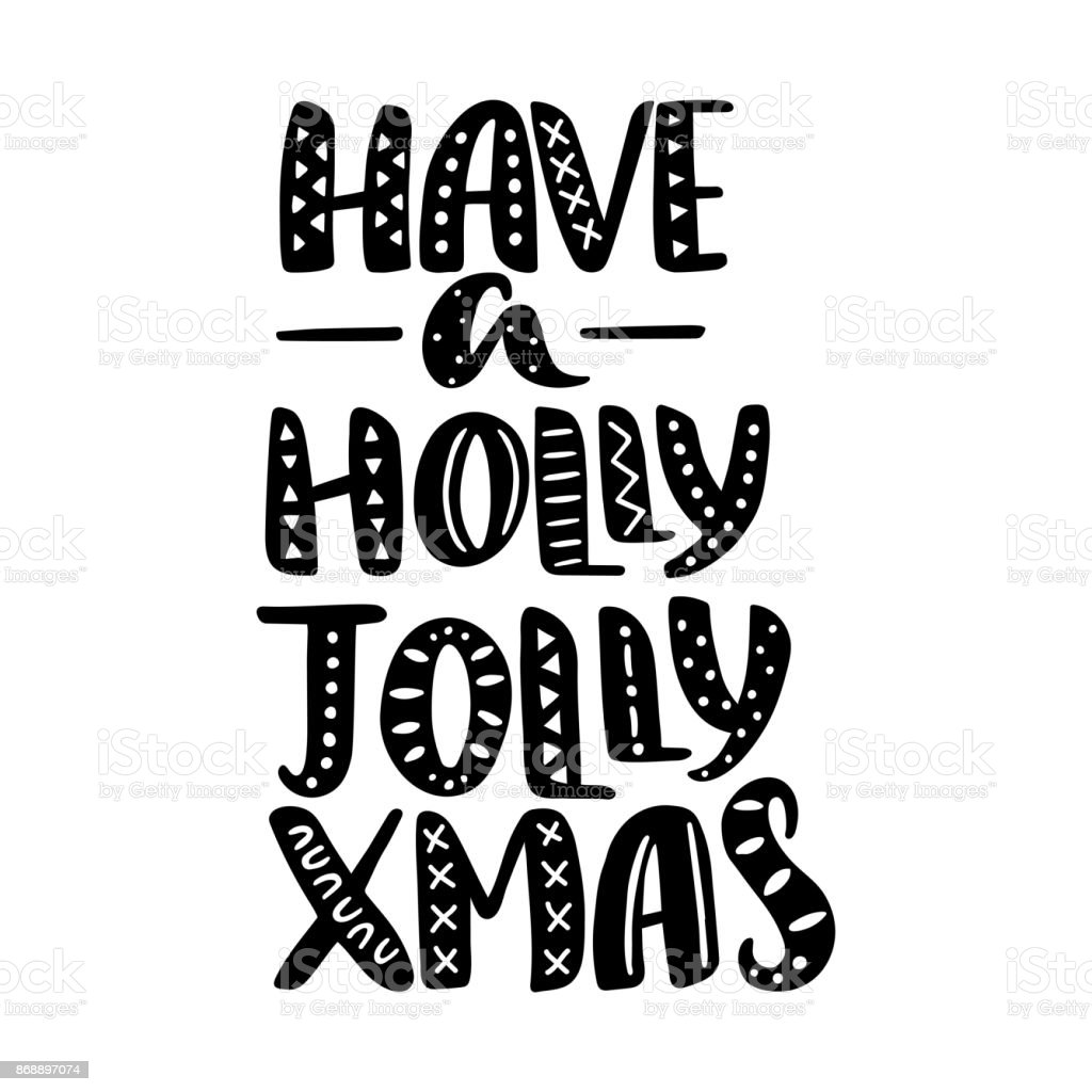 Have A Holly Jolly Xmas Quote Vector Text For Design Greeting Cards ...