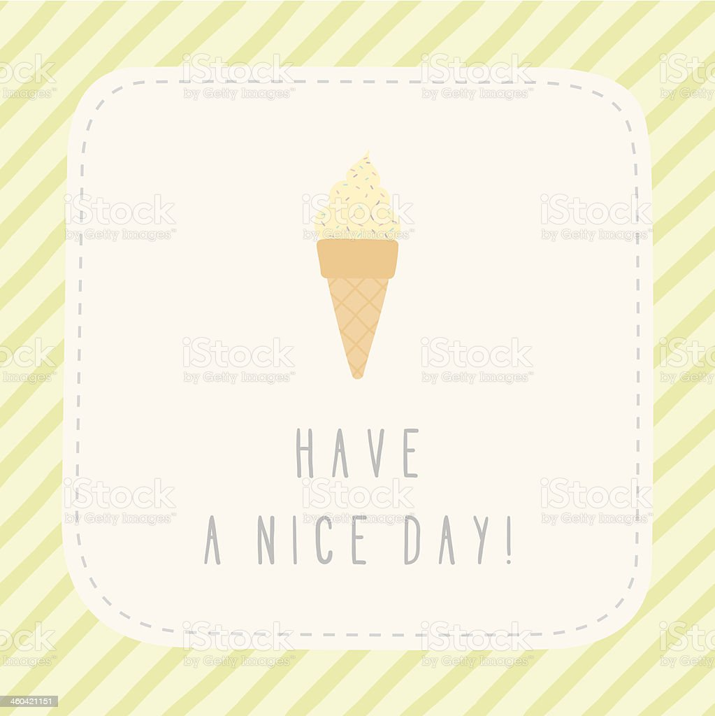 Have a nice day greeting card with ice cream stock vector art more have a nice day greeting card with ice cream royalty free have a nice day m4hsunfo