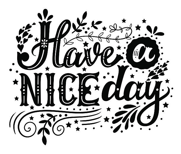 Have a nice day vector art illustration