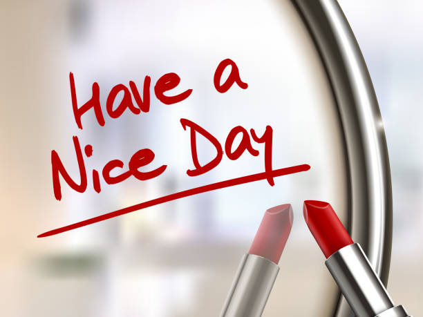 have a nice day words written by red lipstick have a nice day words written by red lipstick on glossy mirror have a nice day note stock illustrations