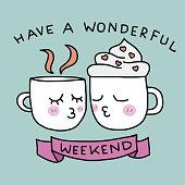 Have a wonderful weekend cute coffee cup kissing cartoon
