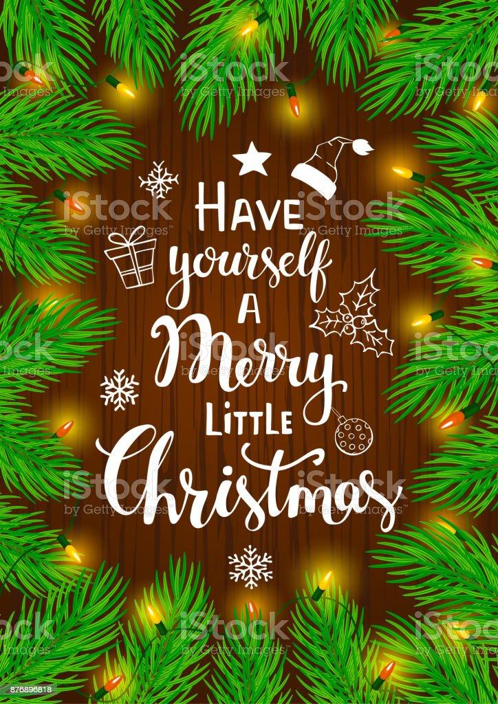 tiene usted mismo un feliz Navidad poco cita escrita a mano sobre un fondo enmarcado con coníferas pino abeto árbol ramas y bombillas de luz brillante que brilla intensamente garland - ilustración de arte vectorial