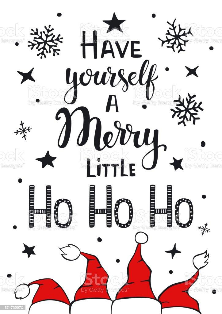 tiene usted mismo un feliz poco ho ho ho cartel tipográfico manuscrita graciosos humor saludo fondo tarjeta con santa claus sombreros estrellas de copos de nieve - ilustración de arte vectorial