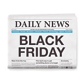 Newspaper headline : 'BLACK FRIDAY'. Realistic newspaper isolated on blank background. Vector Illustration (EPS10, well layered and grouped). Easy to edit, manipulate, resize or colorize. Please do not hesitate to contact me if you have any questions, or need to customise the illustration. http://www.istockphoto.com/portfolio/bgblue