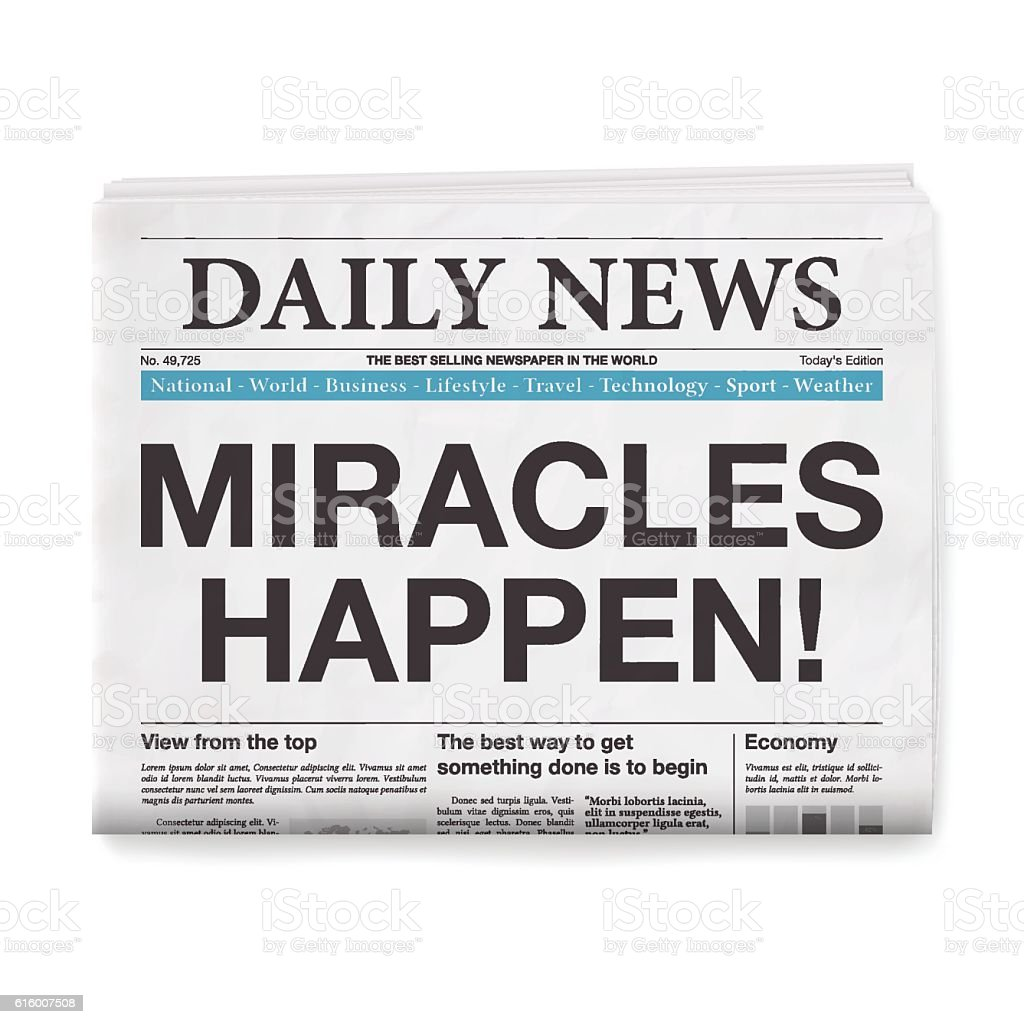 MIRACLES HAPPEN! Headline. Newspaper isolated on White Background