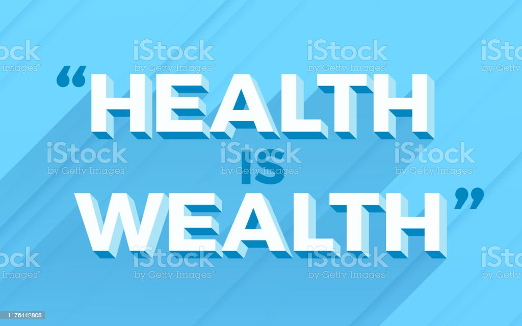 Health Is Wealth Healthcare Wellness Quote Stock Illustration Download Image Now Istock