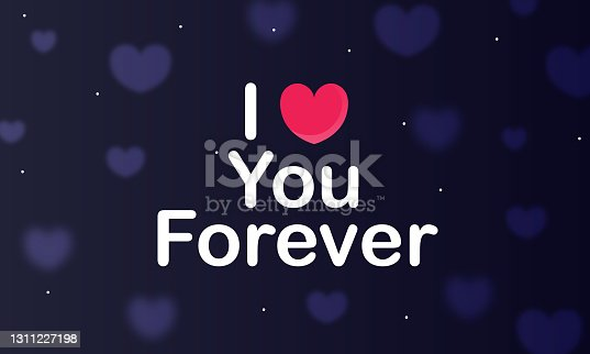 """istock heart and lettering """"Love you forever"""" stock illustration 1311227198"""