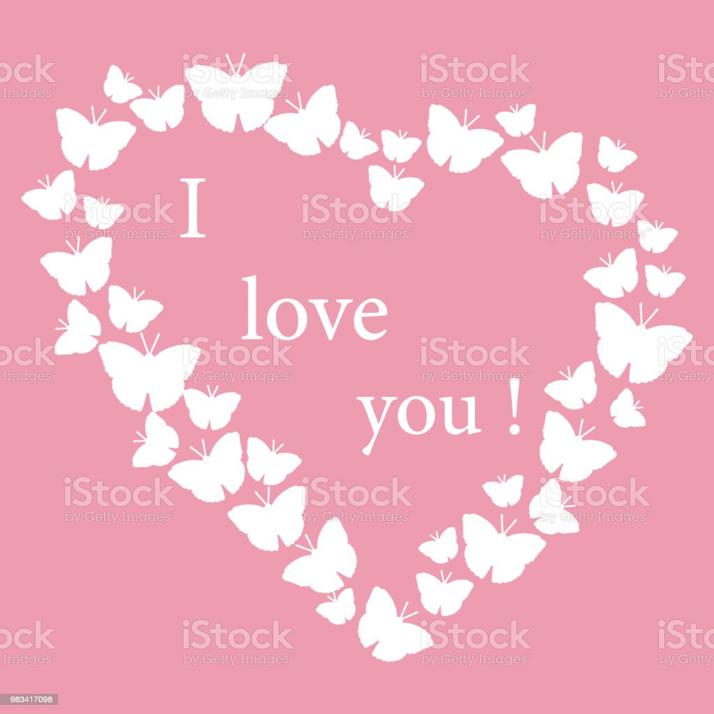 Heart Composed Of Many Butterflies And The Words I Love You Greeting