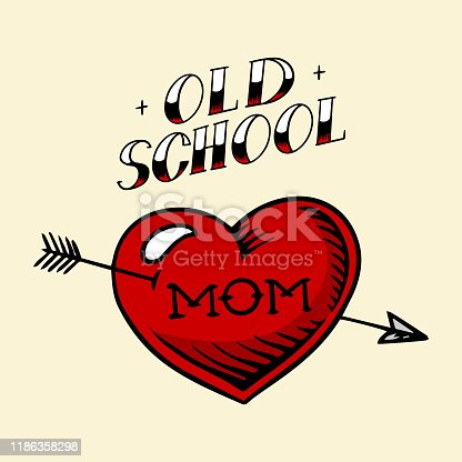 istock Heart tattoo mom in vintage style. Retro american old school sketch. Hand drawn engraved retro illustration for t-shirt and logo or badge 1186358298