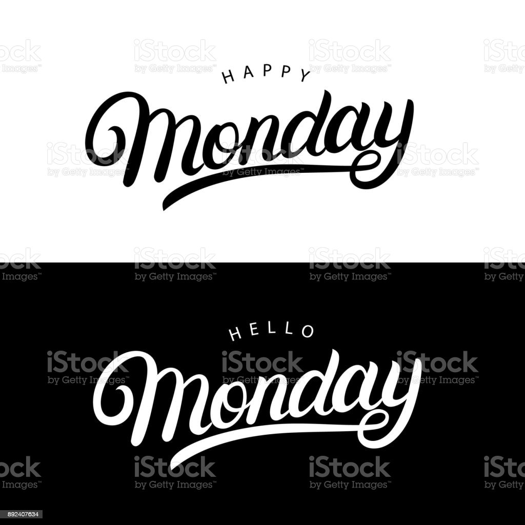 hello and happy monday hand written lettering quotes for