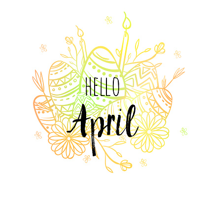 Hello April poster with eggs, candles and flowers. Motivational print for calendar, glider, invitation cards, brochures