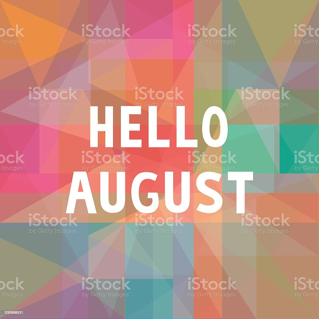 Hello August card1 vector art illustration