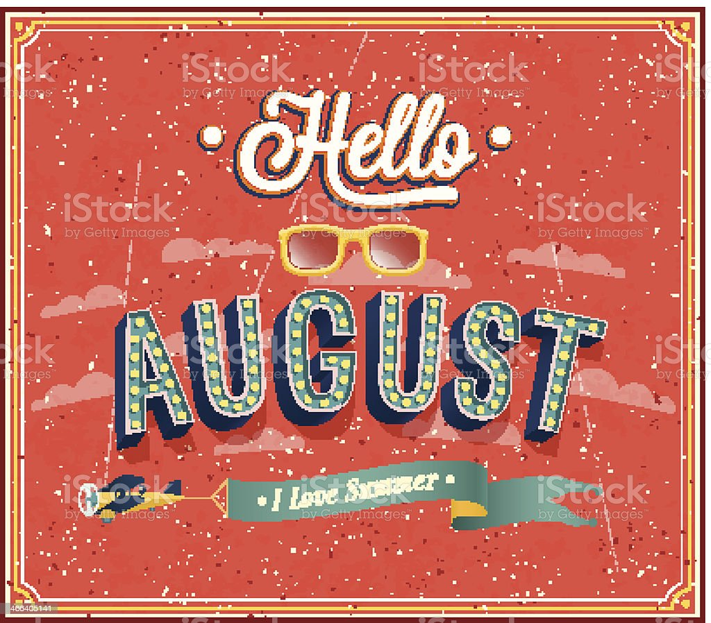 Hello august typographic design. vector art illustration