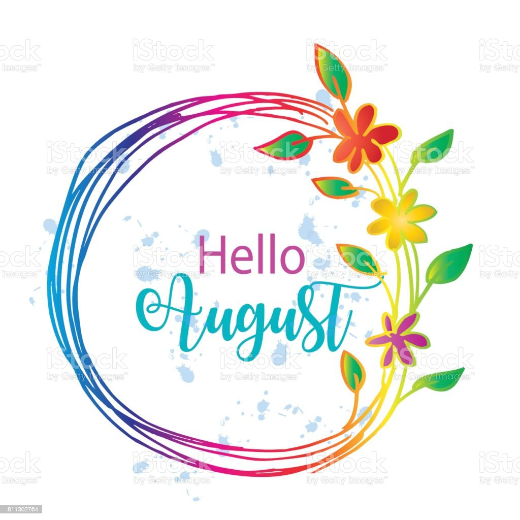 Hello august vector art illustration