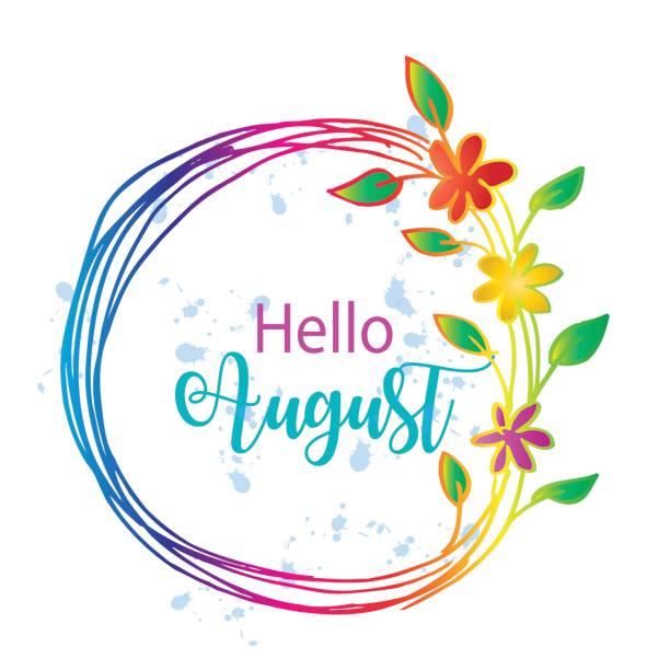 Hello august vector art illustration