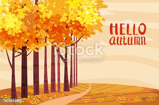 istock Hello autumn, Autumn alley, path in the park, fall, autumn leaves, lettering, mood, color, vector, illustration, cartoon style, isolated 1025814800