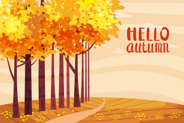 Hello autumn, Autumn alley, path in the park, fall, autumn leaves, lettering, mood, color, vector, illustration, cartoon style, isolated Hello autumn, Autumn alley, path in the park, fall, autumn leaves, lettering mood fall stock illustrations
