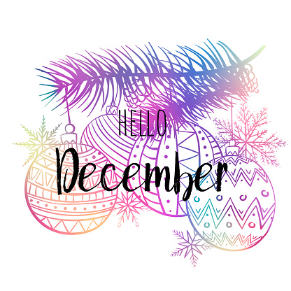 Hello December poster with snowlakes, christmas roys and tree. Motivational print for calendar, glider, invitation cards, brochures, poster, t-shirts.