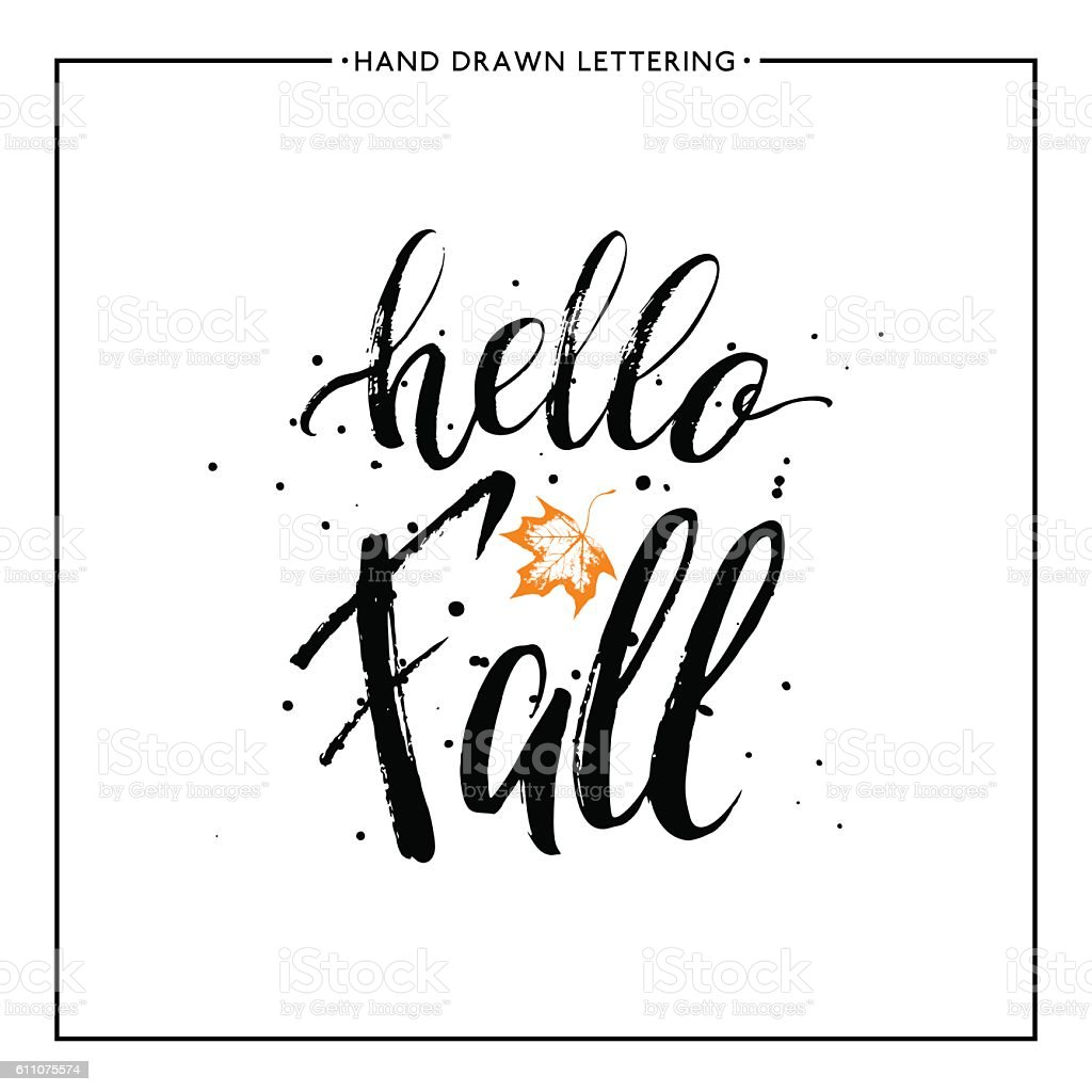 Hello Fall Text With Leaf Orange Maple And Black Splashes Royalty Free Hello  Fall Text