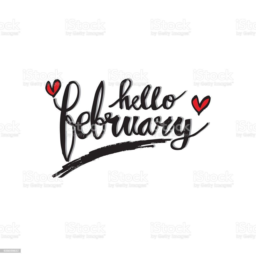 Hello February Hand Lettering Greeting Card. vector art illustration