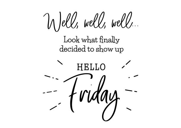 hello friday cute lettering Hello friday. Funny brush lettering for Friday. Modern calligraphy sign. Social media content. Cute template for a planner, journal, calendar. Typographic vector illustration. sunday stock illustrations