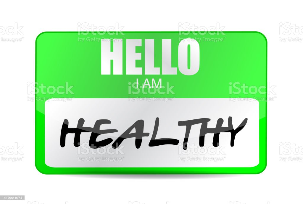 Hello Im Healthy Name Tag Illustration Design Over A White Background Royalty Free