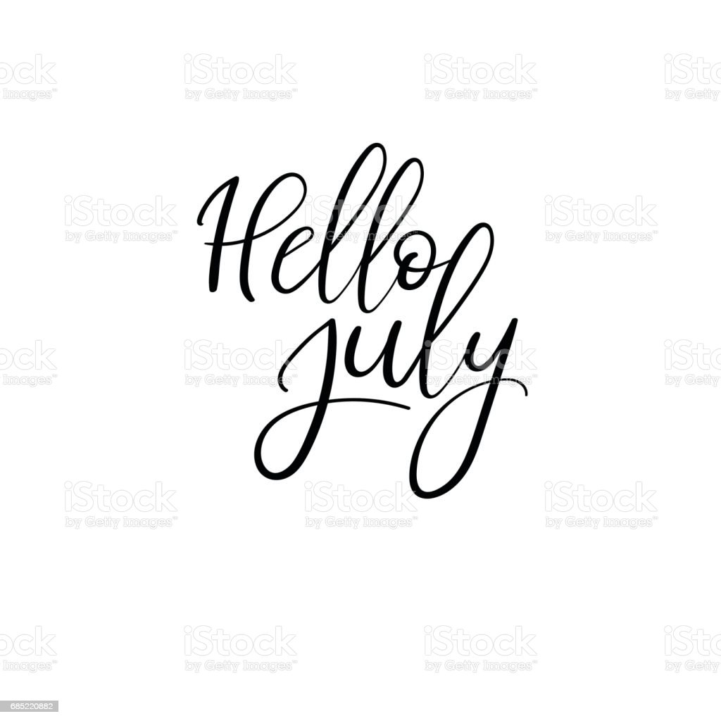 Exceptional Hello July Hand Lettering Phrase. Summer Greeting Card. Brush Calligraphy.  Royalty Free