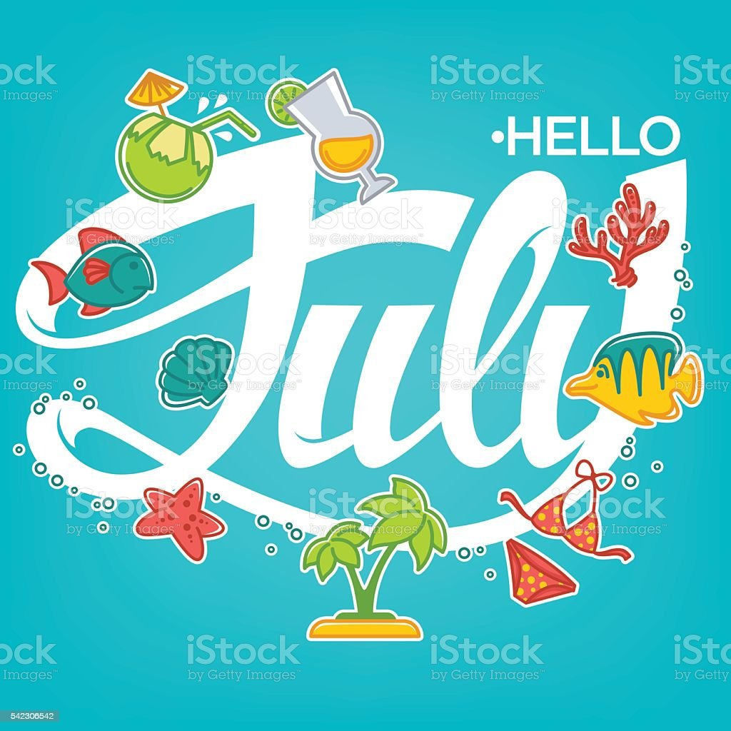 Superior Hello July, Vector For Your Summer Banner, Card And Flyer Royalty Free Hello