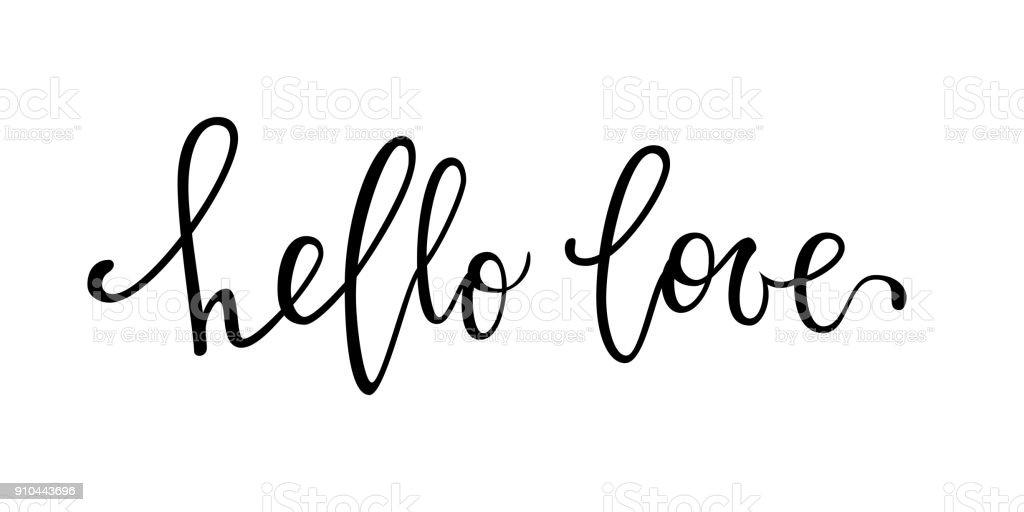 amor Hola. Mano dibuja caligrafía creativa y pluma del cepillo letras aisladas sobre fondo blanco. diseño de tarjeta de felicitación del día de fiesta y boda invitación, día de San Valentín y amor feliz día. - ilustración de arte vectorial