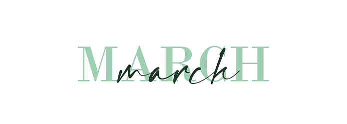 Hello March card. One line. Lettering poster with text. Vector EPS 10. Isolated on white background