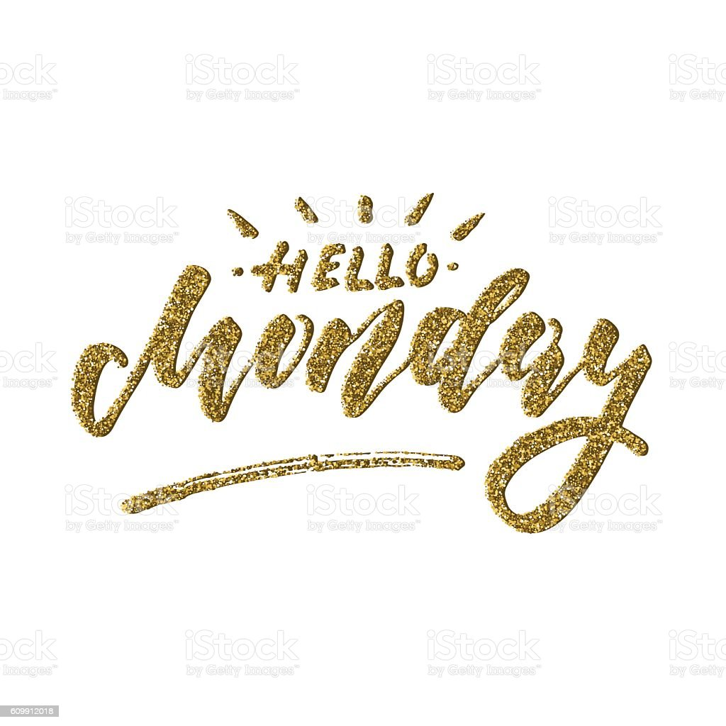 Hello Monday - inspirational lettering design vector art illustration