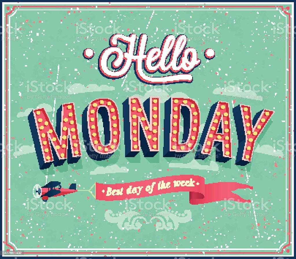 Hello Monday typographic design. vector art illustration