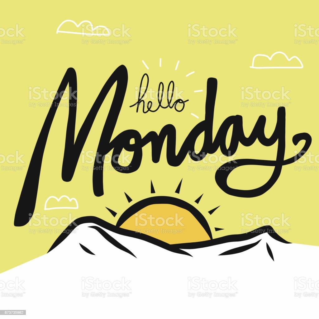 Monday Word Hello Monday Wo...