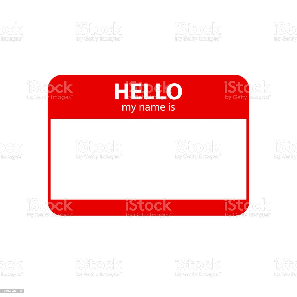 Hello my name is. Inscription in badge vector art illustration