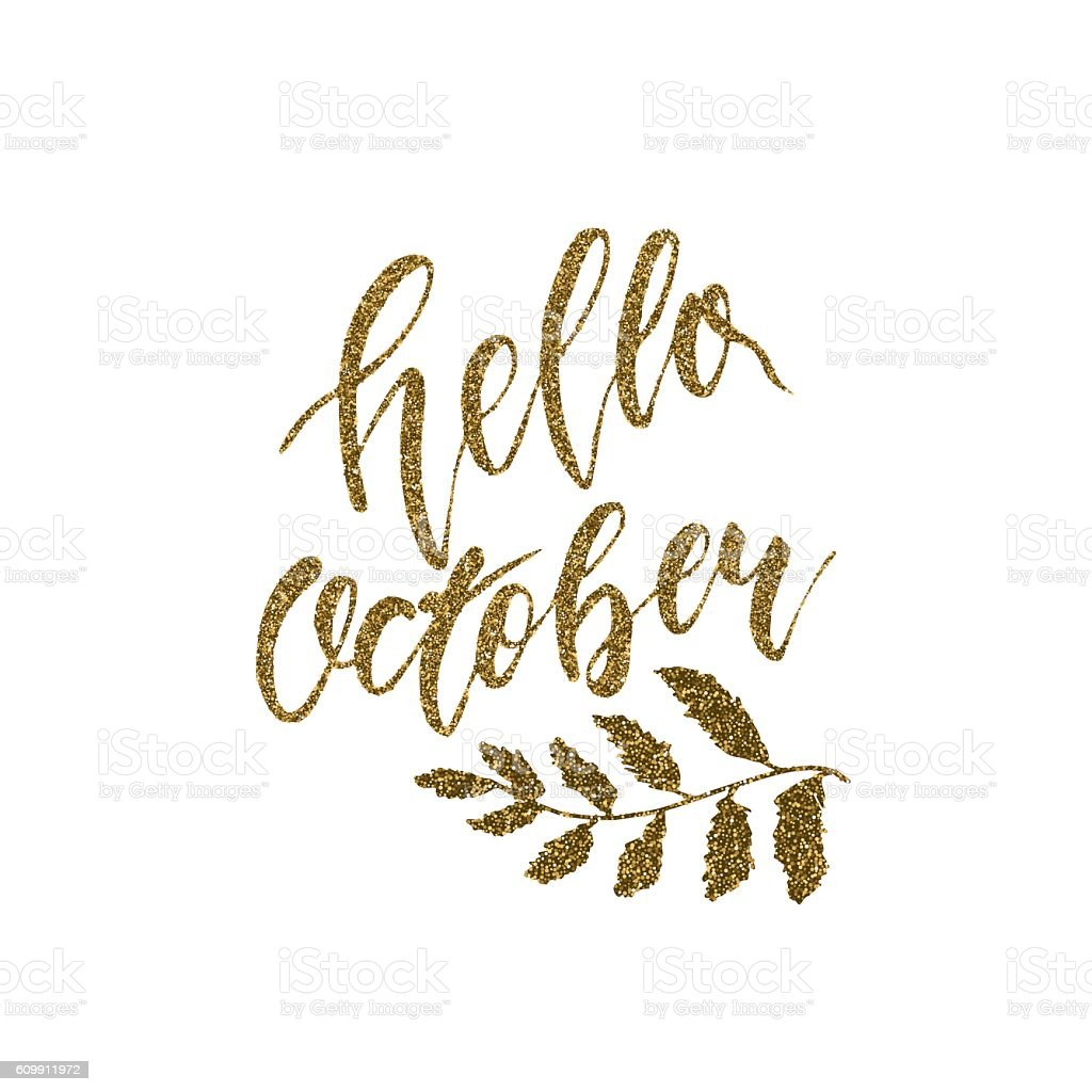 hello October - freehand ink hand drawn calligraphic design. vector art illustration