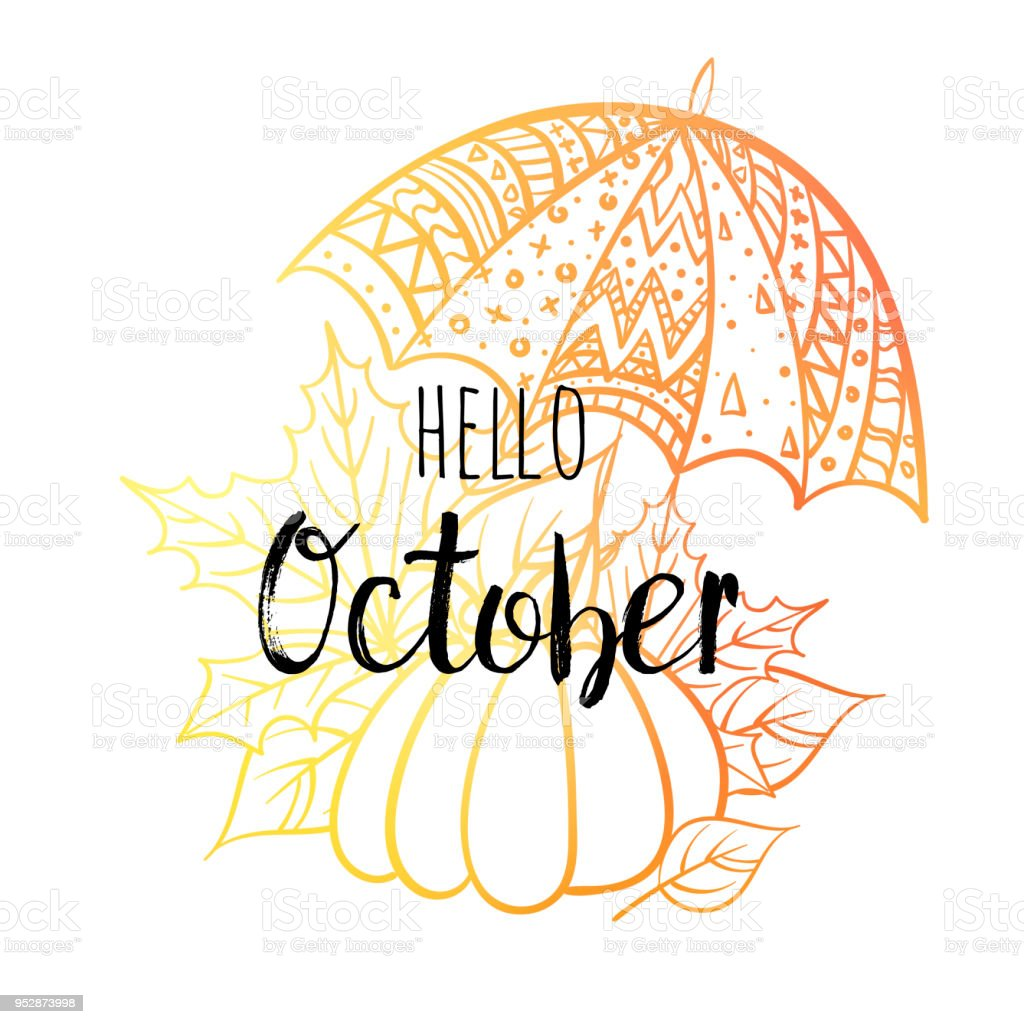 Hello October Poster With Umbrella, Pumpkin And Leaves. Motivational Print  For Calendar, Glider