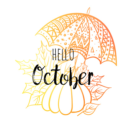 Hello October poster with umbrella, pumpkin and leaves. Motivational print for calendar, glider, invitation cards, brochures, poster, t-shirts.