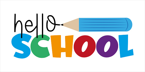 Hello School - First day of School greeting text with pencil.