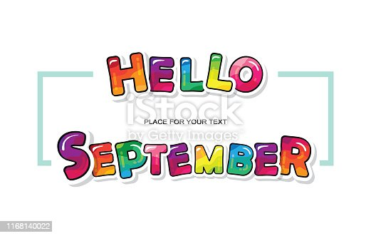 Hello september. Cartoon colorful letters paint with markers with contour line. Vector illustration.