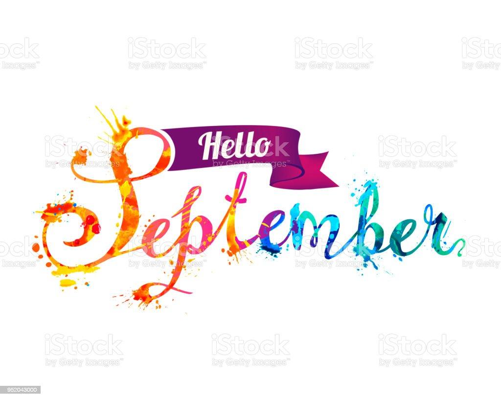 hello september hand written word of splash paint royalty free hello september hand written