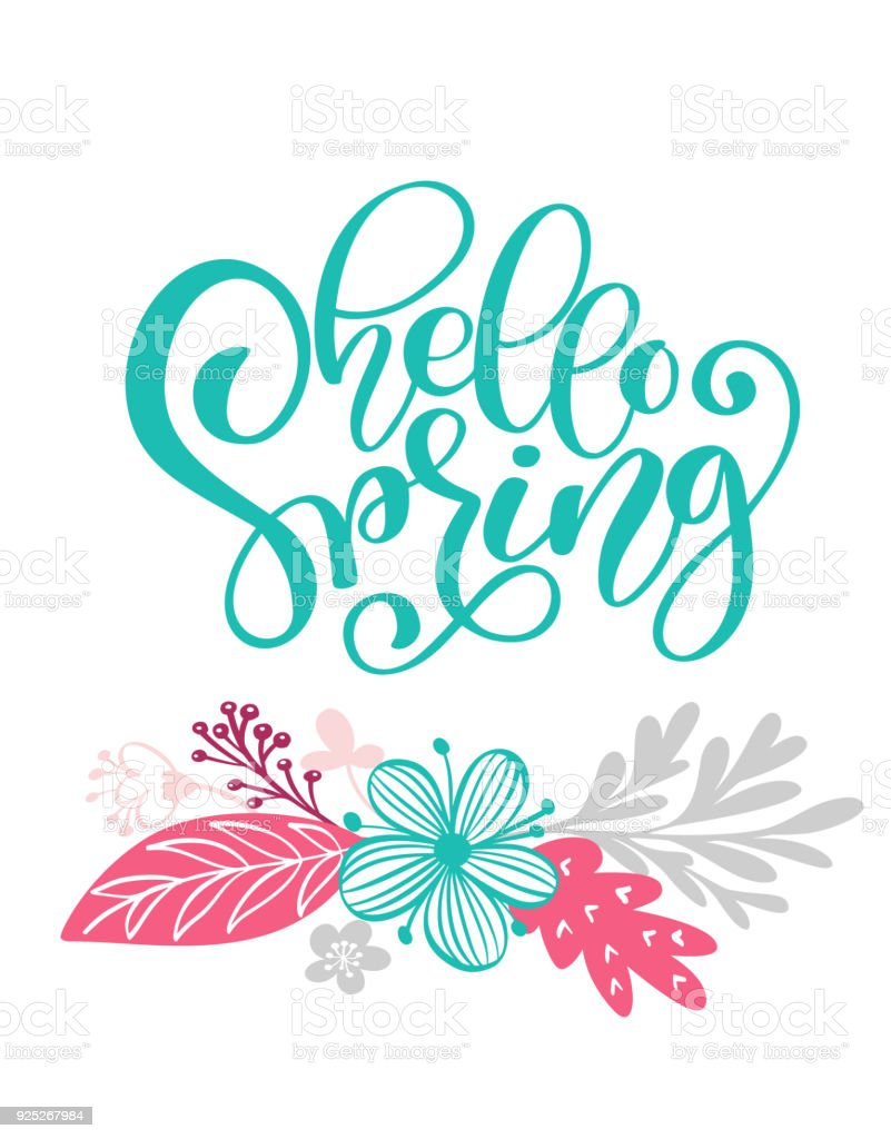 Hello Spring Hand Drawn Text And Design For Greeting Card Trendy