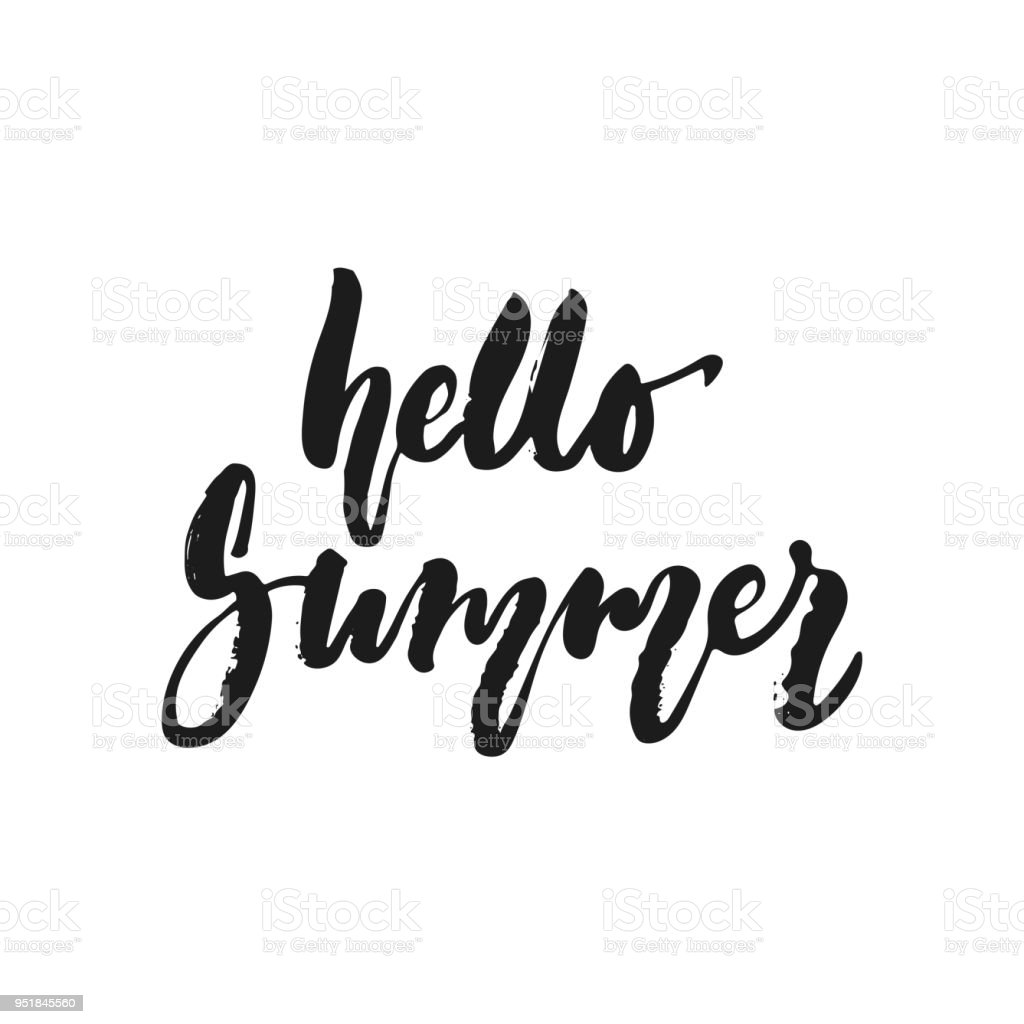 Hello Summer   Hand Drawn Seasons Holiday Lettering Phrase Isolated On The  White Background. Fun