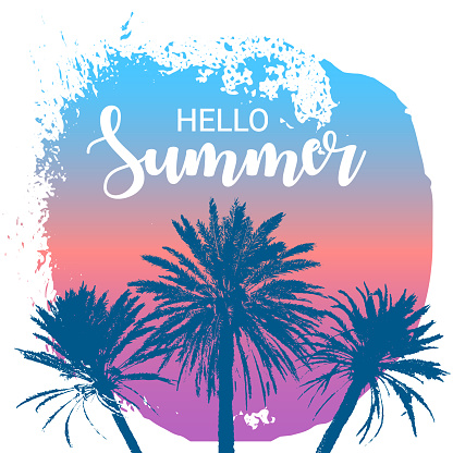 Hello Summer message. Hand drawn palm trees with a circle shape