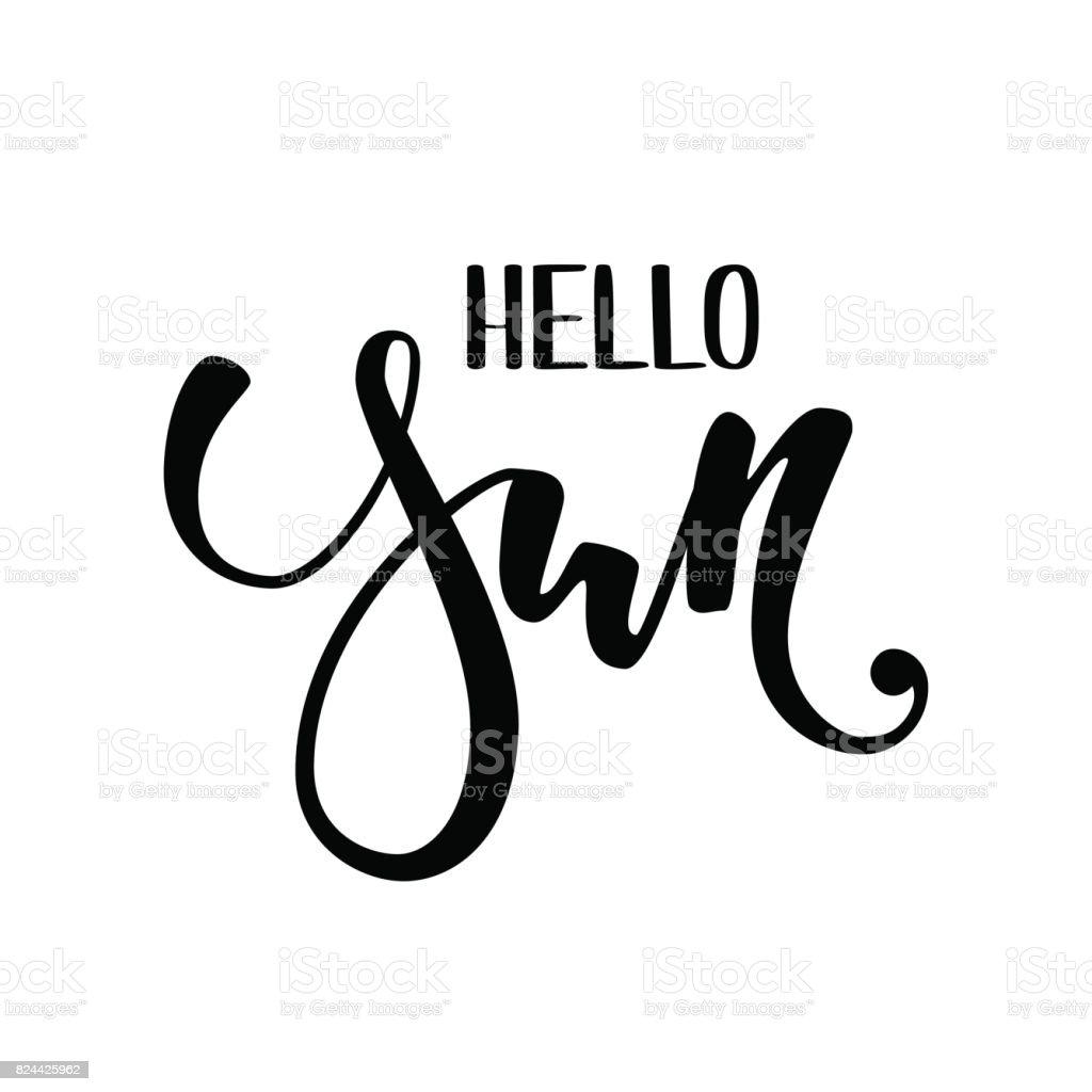 Hallo Sonne. Handgezeichnete Kalligraphie und Pinsel Stift Schriftzug. Design für Urlaub Grußkarte und Einladung der saisonale Sommerferien, Sommer-Beach-Parties, Tourismus und Reisen – Vektorgrafik